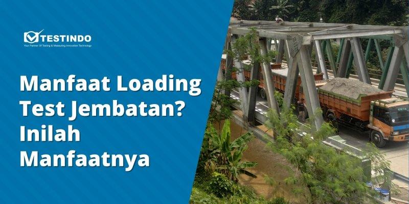 loading test jembatan