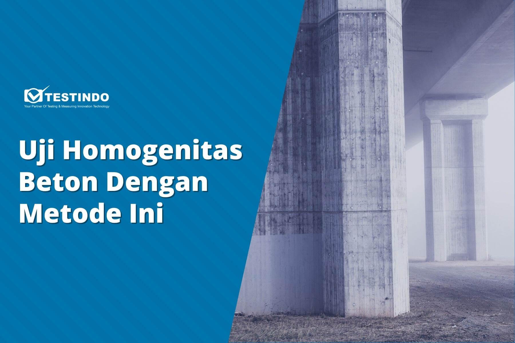 uji homogenitas beton
